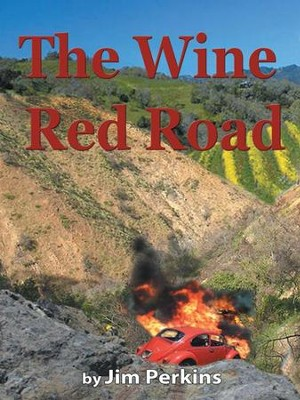 The Wine Red Road - eBook  -     By: Jim Perkins