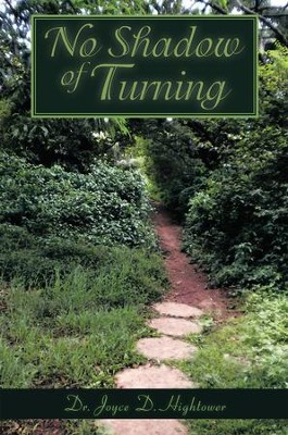 No Shadow of Turning - eBook  -     By: Dr. Joyce D. Hightower