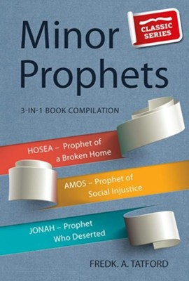 The Minor Prophets - Book 2 - Hosea, Amos, Jonah  -     By: F.A. Tatford