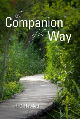 The Companion of the Way  -     By: H.C. Hewlett