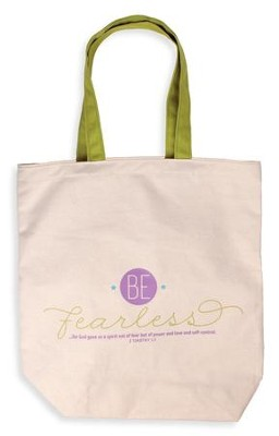 Be Fearless Tote Bag  -