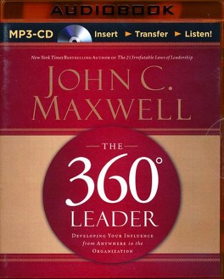 The 360 Degree Leader: Developing Your Influence from Anywhere in the Organization - abridged audiobook on CD  -     Narrated By: Wayne Shepherd     By: John C. Maxwell