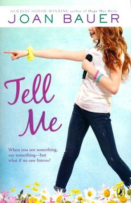 Tell Me  -     By: Joan Bauer
