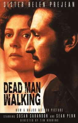 Dead Man Walking   -     By: Sister Helen Prejean