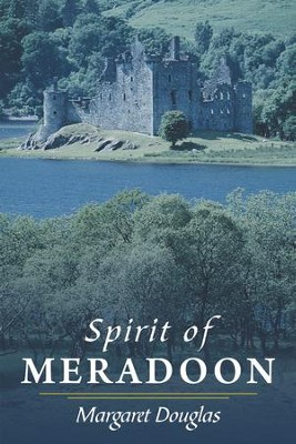 Spirit of Meradoon - eBook  -     By: Margaret Douglas