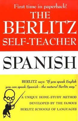 The Berlitz Self-Teacher, Spanish   -     By: Berlitz Publishing