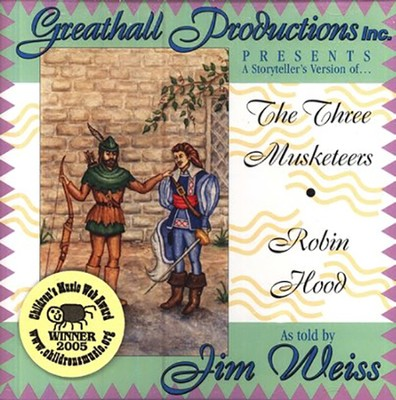 A Storytellers Version of the 3 Musketeers & Robin Hood Audio CD   -     By: Jim Weiss