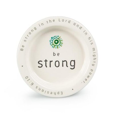 Be Strong In the Lord Trinket Dish  -