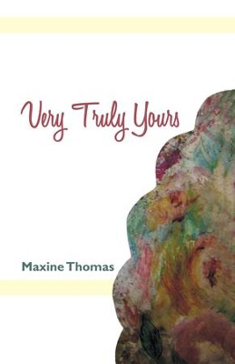 Very Truly Yours - eBook  -     By: Maxine Thomas