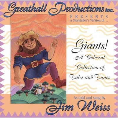 Giants! A Colossal Collection of Tales & Tunes         - Audiobook on CD  -     By: Jim Weiss