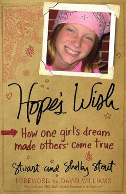 Hope's Wish: How One Girl's Dream Made Others Come True - eBook  -     By: Stuart Stout
