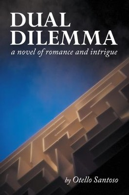 Dual Dilemma - eBook  -     By: Otello Santoso