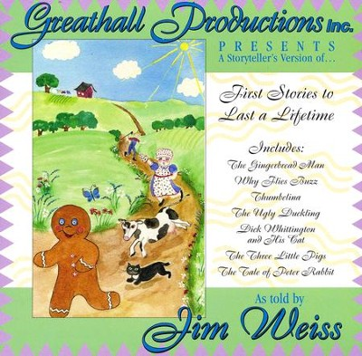 First Stories to Last A Lifetime CD   -     By: Jim Weiss