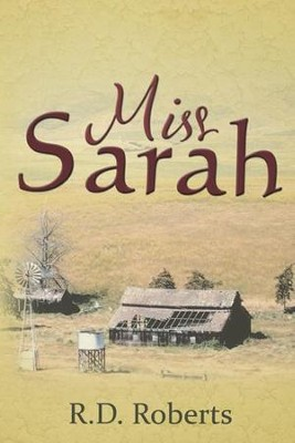 Miss Sarah - eBook  -     By: R.D. Roberts