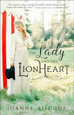 The Lady and the Lionheart  -     By: Joanne Bischof