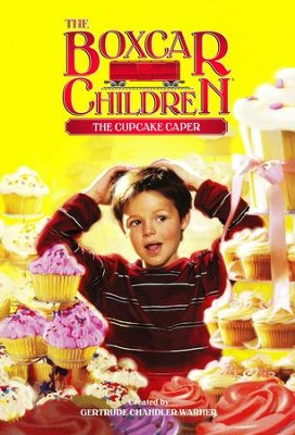 The Cupcake Caper  -     By: Gertrude Chandler Warner