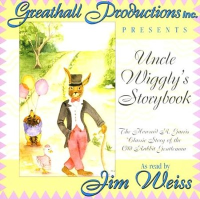 Uncle Wiggly's Storybook on Audio CD   -     Narrated By: Jim Weiss     By: Howard R. Garris