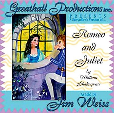 Romeo & Juliet on Audio CD   -     Narrated By: Jim Weiss     By: William Shakespeare