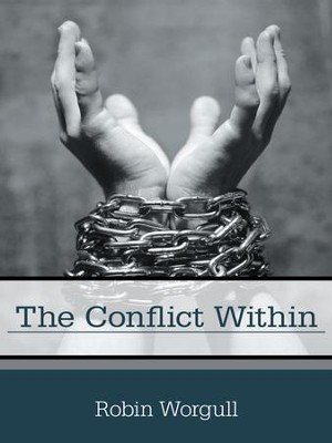The Conflict Within - eBook  -     By: Robin Worgull