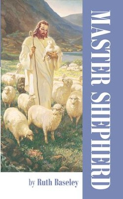 MASTER SHEPHERD - eBook  -     By: Ruth Baseley