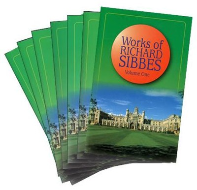 Works of Richard Sibbes 7 Volume Set  -     By: Richard Sibbes