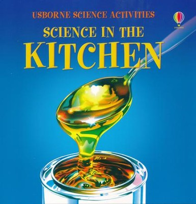 Science in the Kitchen  -     By: K. Woodward