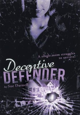 Deceptive Defender - eBook  -     By: Sue Darnell