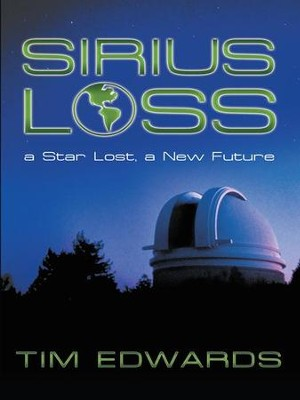 Sirius Loss: a Star Lost, a New Future - eBook  -     By: Tim Edwards