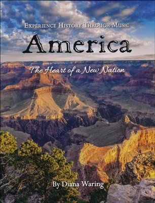 Experience History Through Music: America, The Heart of a  New Nation Book & Audio CD  -     By: Diana Waring