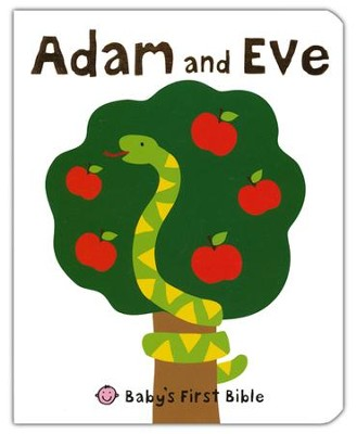Adam and Eve: Baby's First Bible  -     By: Roger Priddy