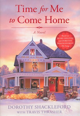 Time for Me to Come Home    -     By: Dorothy Shackleford, Travis Thrasher
