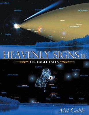 Heavenly Signs III: U.S. Eagle Falls - eBook  -     By: Mel Gable