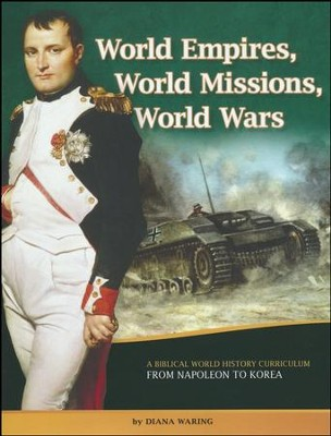 World Empires, World Missions, World Wars Student Manual  -     By: Diana Waring