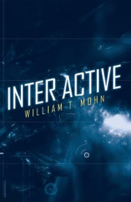 Inter Active - eBook  -     By: William Mohn