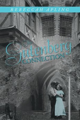 The Gutenberg Connection - eBook  -     By: Rebeccah Apling