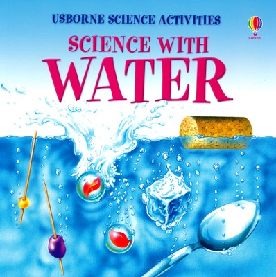 Science with Water  -     By: Helen Edom