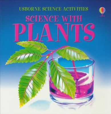 Science with Plants  -     By: Helen Edom