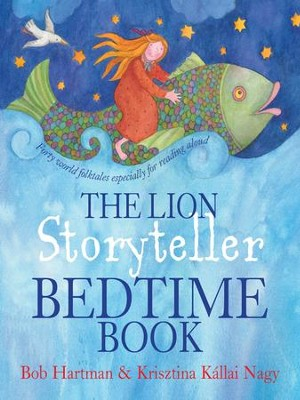The Lion Storyteller Bedtime Book - eBook  -     By: Bob Hartman
