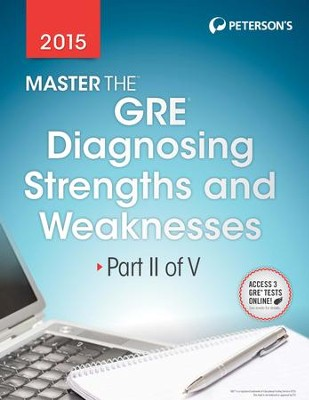 Master the GRE 2015: Diagnosing Strengths and Weaknesses: Part II of V - eBook  -