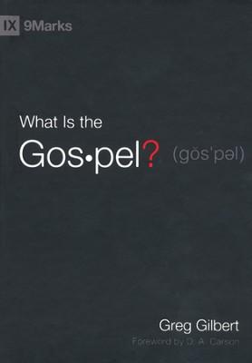 What is the gospel greg gilbert 9781433515002 christianbook by greg gilbert fandeluxe Choice Image