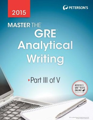 Master the GRE 2015: Analytical Writing: Part III of V - eBook  -