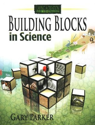 Building Blocks in Science   -     By: Gary Parker