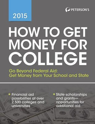 How to Get Money for College 2015 - eBook  -