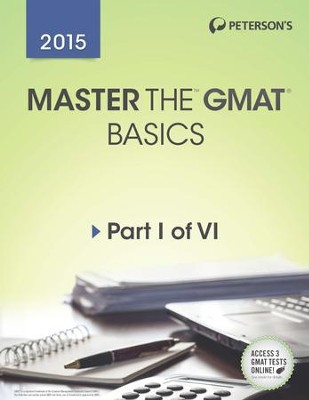 Master the GMAT: GMAT Basics: Part I of VI - eBook  -