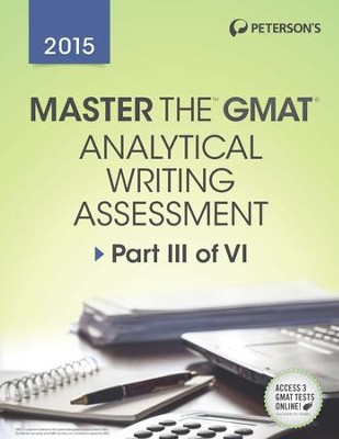 Master the GMAT: GMAT Analytical Writing Assessment: Part III of VI - eBook  -