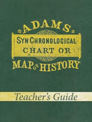 Adam's Chart of History, Teacher's Guide  -     By: Sebastian Adams