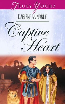 Captive Heart - eBook  -     By: Darlene Mindrup