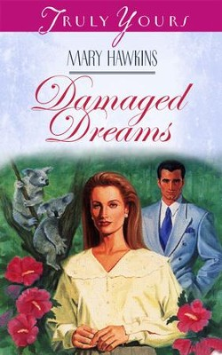 Damaged Dreams - eBook  -     By: Mary Hawkins
