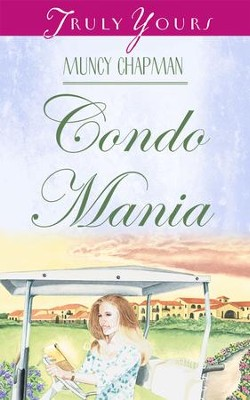 Condo Mania - eBook  -     By: Muncy Chapman