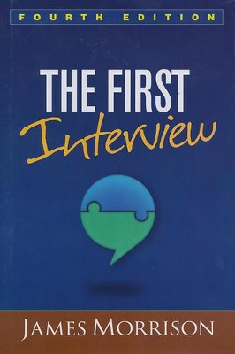 The First Interview 4th edition   -     By: James Morrison